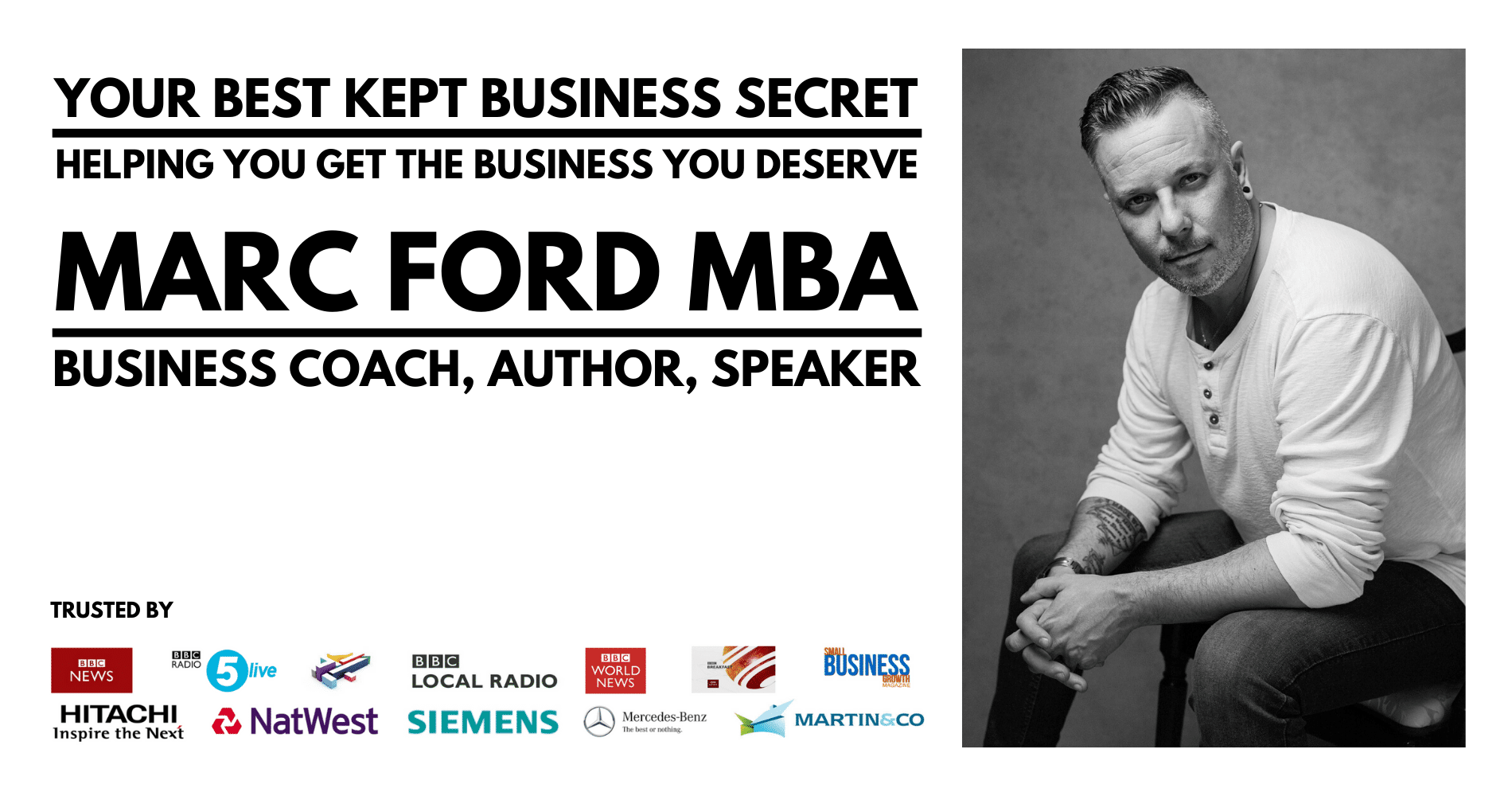 Marc Ford MBA business coach in leicester and Leicestershire, East Midlands. Your Best Kept Business Secret