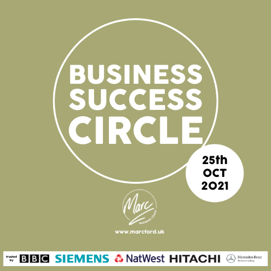 The Business Success Circle 25 October 2021 with Business Coach Marc Ford MBA in Leicester