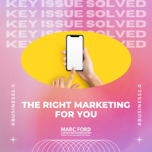Your Business 2.0 - The Right Marketing
