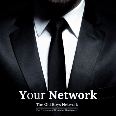 2 The Old Boys Network - Networking for Gentlemen in Business in Leicester